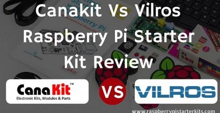 canakit_vs_vilros_raspberry_pi_starter_kit_review