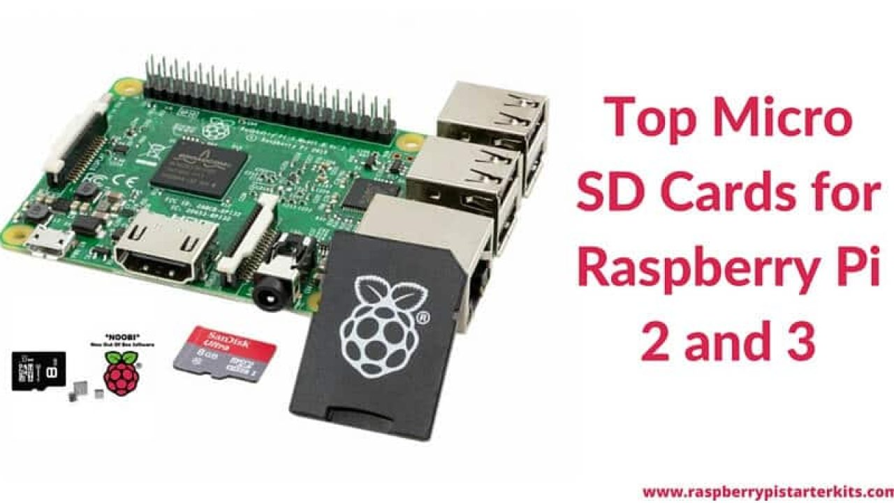Top Micro SD Cards for Raspberry Pi 2 and 3 | Performance