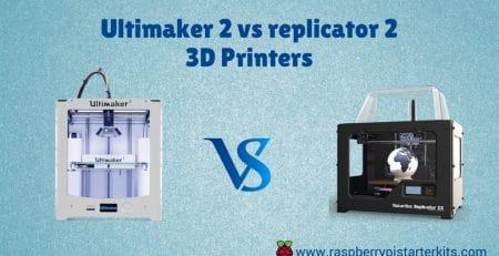 Ultimaker 2 vs replicator 2 3D Printers