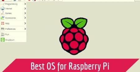 Best OS for Raspberry Pi