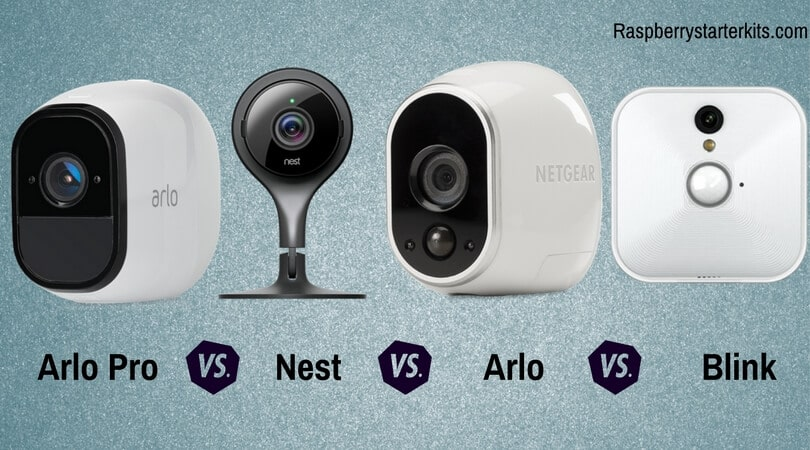Arlo Pro Vs Arlo Vs Blink Vs Nest Security Camera