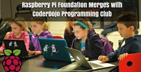 Raspberry Pi Foundation Merges with CoderDojo Programming Club
