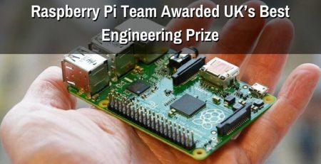 Raspberry Pi Team Awarded UK's Best Engineering Prize