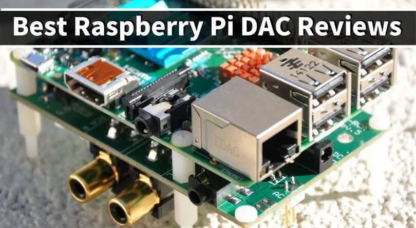 Best Raspberry Pi DAC Reviews: Top Sound cards for Pi 3