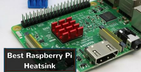 Best Raspberry Pi Heatsink
