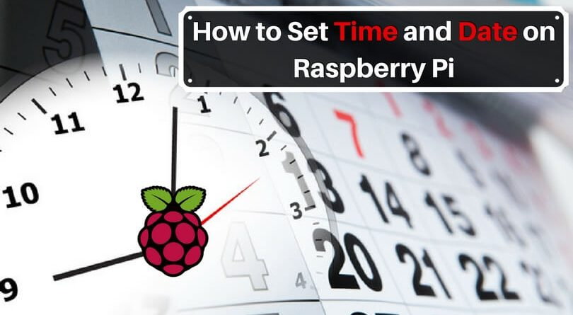 How to Set Time and Date on Raspberry Pi - Update it Now!