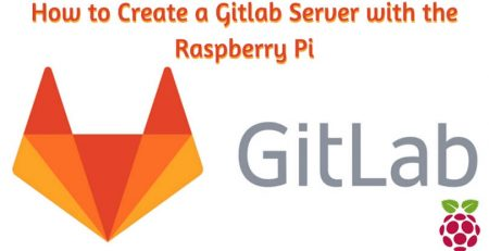 How to Create a Gitlab Server with the Raspberry Pi
