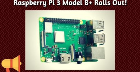 New RPi on Sale_ Raspberry Pi 3 Model B+ Rolls Out