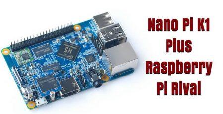 Nano Pi K1 Plus