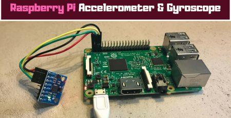 Raspberry Pi Accelerometer and Gyroscope